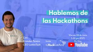 Hablemos de las Hackathons por Cristóbal Pereira