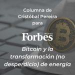 Bitcoin y la transformación (no desperdicio) de energía